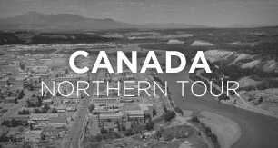 Northern Canada Tour