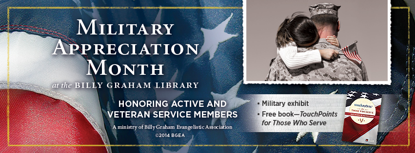 Military Appreciation Month at the Billy Graham Library