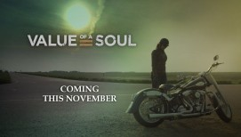 New Film 'Value of a Soul' Coming Soon.  See the Trailer Now.