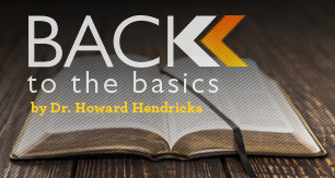 Billy Graham Training Center Series:  Back to the Basics
