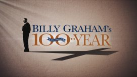 Reflections on Billy Graham's 99th Birthday