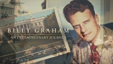 'Billy Graham: An Extraordinary Journey' to Air on Fox News Channel Tonight