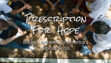 Jesus Is Only the Beginning as Churches Unite to Find Hope Over Heroin