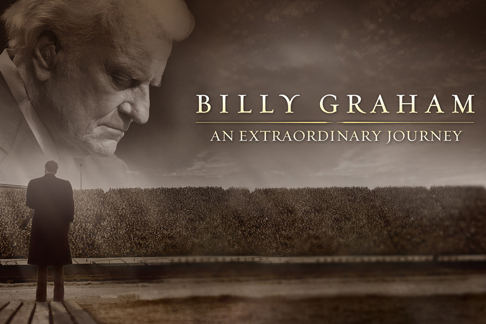 Image result for BILLY GRAHAM AN EXTRAORDINARY JOURNEY BGEA PICTURE