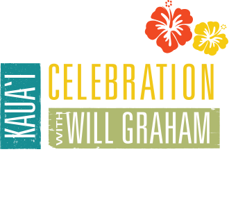 Kaua'i Celebration with Will Graham