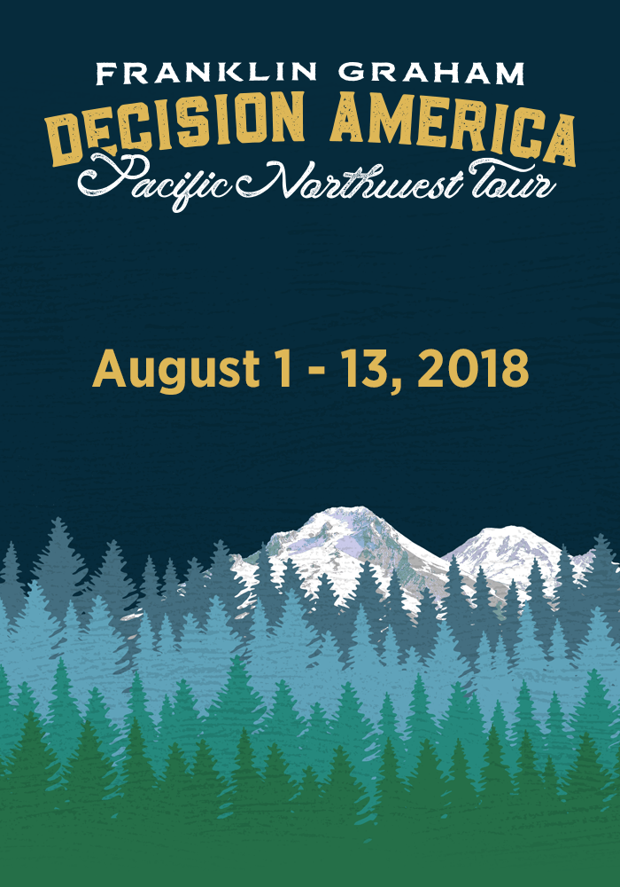 Decision America Pacific Northwest Tour